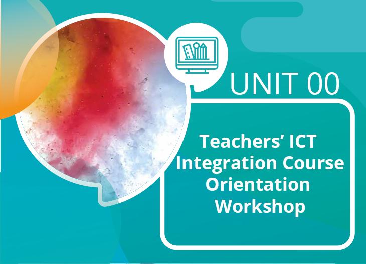 Teachers ICT Integration Course Introduction