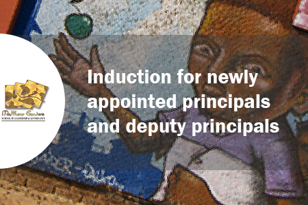 Induction for newly appointed principals and deputy principals