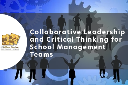 Collaborative Leadership and Critical Thinking for School Management Teams (CLCT_SMTs)